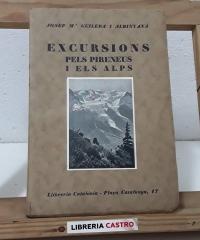 Excursions pels Pirineus i els Alps - Josep Mª Guilera i Albinyana