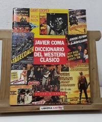 Diccionario del Western Clásico - Javier Coma