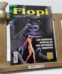 Flopi. Las aventuras eróticas de una periodista argentina - Carlos Trillo y Eduardo Maicas