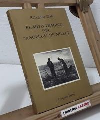 """El mito trágico de """"El Ángelus de Millet"""" - Salvador Dalí"""