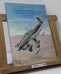 Galeria de aviones de la Guerra Civil Española 1936 - 1939 - Juan Abellán García-Muñoz