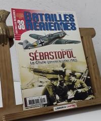 Batailles Aeriennes Nº 38. Sébastopol. - Varios