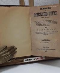 Manual del derecho civil vigente en Cataluña (II Tomos en I) - J. A. E. y E. de F.