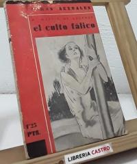 El culto fálico - A. Martín de Lucenay