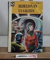 Rebelión en la galaxia - Isaac Asimov