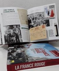 La France Rouge. Un siècle d'histoire dans les archives du PCF 1871 - 1989 - Bruno Fuligni