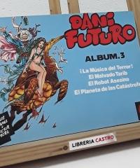 Dani Futuro. Album 3 - Carlos Gimenez y Victor Mora
