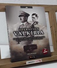 Operación Valkiria - Jesús Hernández