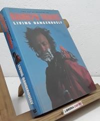 The autobiography of Ranulph Fiennes. Living dangerously (dedicado por el autor) - Ranulph Fiennes