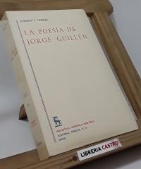 La poesía de Jorge Guillén - Andrew P. Debicki