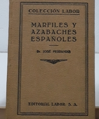 Marfiles y azabaches españoles - José Fernnadis, Dr.