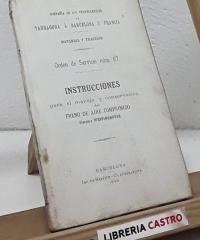 Compañia de los Ferrocarriles de Tarragona á Barcelona y Francia. Material y Tracción. Instrucciones para el manejo y conservación del freno de aire comprimido Sistema Westinghouse - Varios