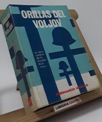 Orillas del Voljov. Arrabales de Leningrado. (II Tomos) - Fernando Vadillo