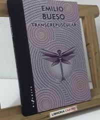 Transcrepuscular. Los ojos bizcos del sol 1 - Emilio Bueso