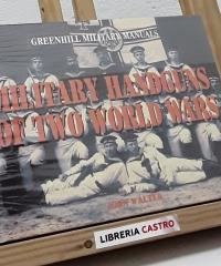 Military handguns of two world wars - John Walter