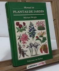 Manual de las plantas de jardín - Michael Wright