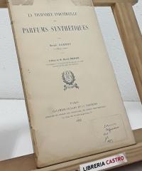 La technique industrielle des parfums synthétiques - René Sornet