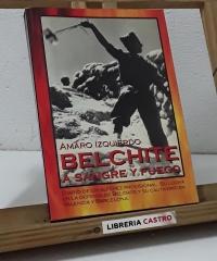 Belchite. A sangre y fuego - Amaro Izquierdo
