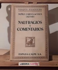 Naufragios y comentarios. Con dos cartas - Álvaro Nuñez Cabeza de Vaca