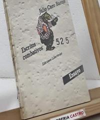 Escritos combativos - Julio Caro Baroja