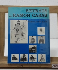 Retrats de Ramón Casas - Andreu Avelí Artís