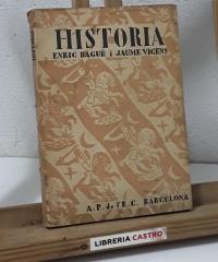 Història. Primeres lectures - Enric Bagué i Jaume Vicens