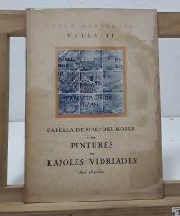 Capella de Nª Sª del Roser i ses pintures en rajoles vidriades - Céssar Martinell