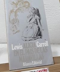 Alicia en el País de las Maravillas. Alicia a través del espejo (2 títulos) - Lewis Carroll