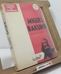 Miguel Bakunin - Tomás Cano Ruiz
