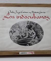Los Indocubanos - Onelio Jorge Cardoso