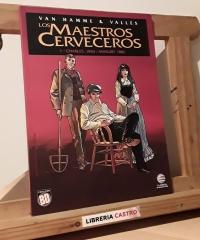 Los Maestros Cerveceros. 1 Charles, 1854 / Margrit, 1886 - Van Hamme & Vallès