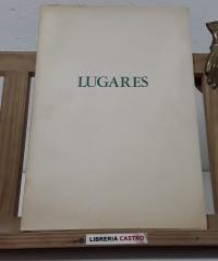 Lugares. (Dedicado por el autor) - José Mª Sancho