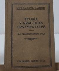 Teoría y prácticas ornamentales - Francisco Pérez Dolz