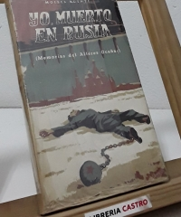 Yo, muerto en Rusia - Moisés Puente