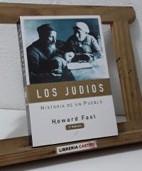 Los judíos. Historia de un pueblo - Howard Fast