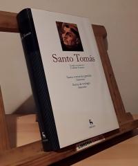 Santo Tomás de Aquino. Suma contra los gentiles. Suma de teología (selecciones) - Santo Tomás de Aquino