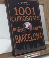 1001 curiositats de Barcelona - Silvia Suárez i Anna-Priscila Magriñà