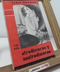 Afrodisíacos y anafrodisíacos - A. Martín de Lucenay