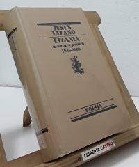 Lizania. Aventura poética 1945-2000 - Jesús Lizano
