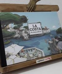 La costa de Mallorca interpretada pels nostres il.lustradors - Varios