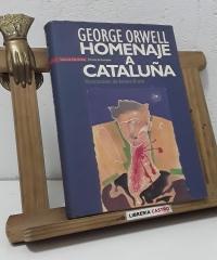 Homenaje a Cataluña. Ilustraciones de Arranz-Bravo - George Orwell