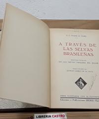 A través de las selvas brasileñas - R. P. Marie y H. Tapie