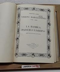 Visions barcelonines. 1760-1860. La Rambla. Passeigs i jardins - Francesc Curet