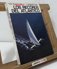 Los récords del Atlántico - Eric Tabarly y Michele Lemaitre
