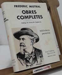 Frederic Mistral. Obres Completes - Frederic Mistral