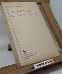 Las estéticas de Valle Inclán - Guillermo Díaz-Plaja