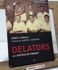 Delators. La Justícia de Franco - Enric Canals
