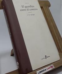 El guardián entre el centeno - J. D. Salinger