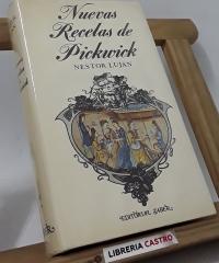 Nuevas recetas de Pickwick - Néstor Luján