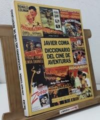 Diccionario del cine de aventuras - Javier Coma